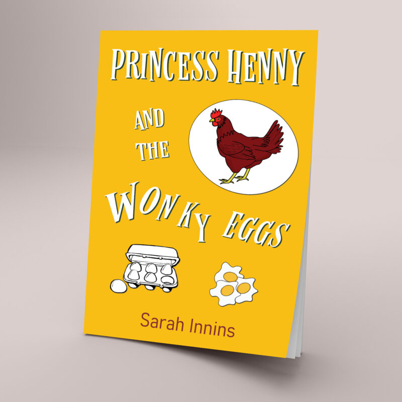 Princess Henny and the Wonky Eggs