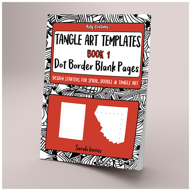 Tangle Art Templates Book 1: Dot Border Blank Pages