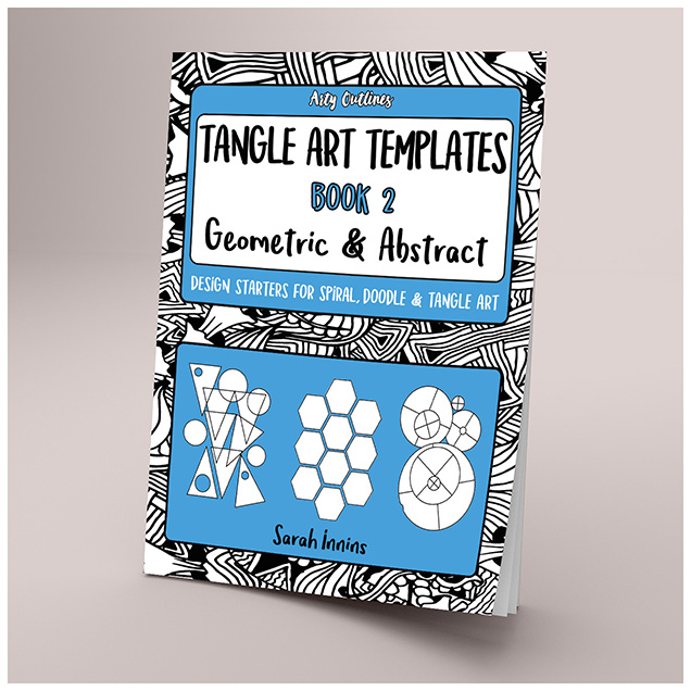 Tangle Art Templates Book 2: Geometric & Abstract